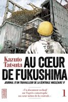 Cover van Au Coeur de Fukushima
